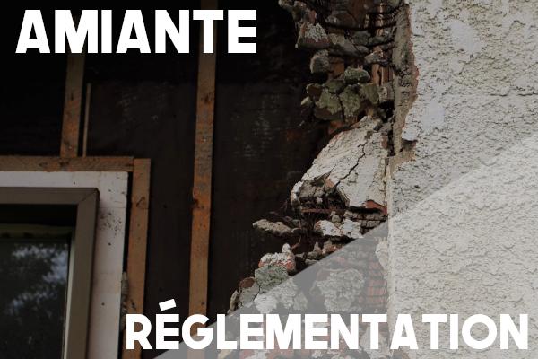 amiante réglementation