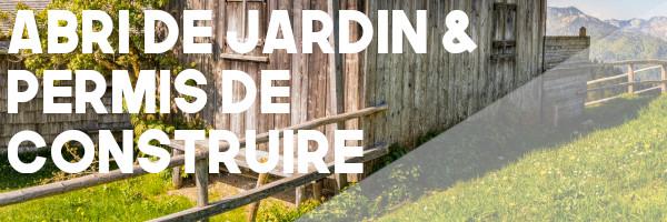 cabane jardin permis
