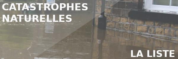 liste catastrophes naturelles