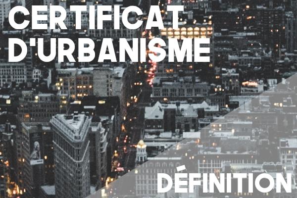 certificat urbanisme définition