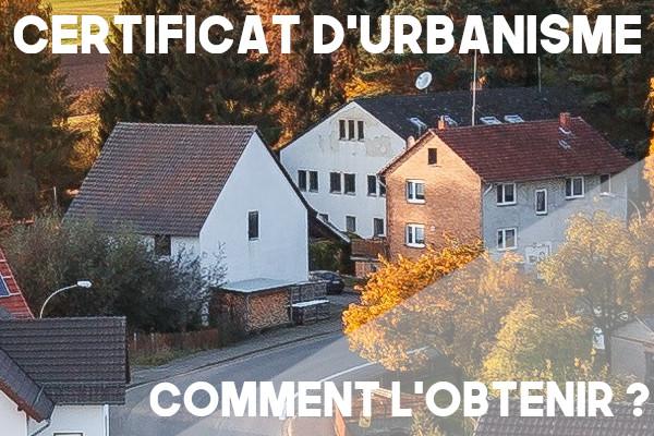 certificat urbanisme obtenir