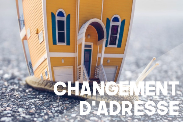 changement adresse