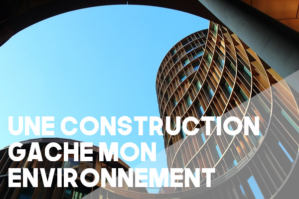 construction gâche environnement