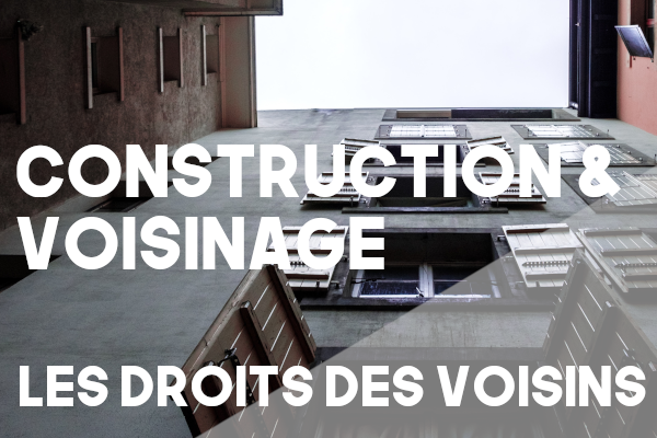 construction droit voisin
