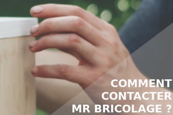 comment contacter mr bricolage