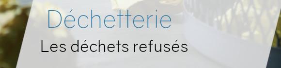 déchetterie déchets refusés