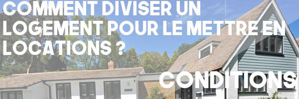 diviser logement location conditions