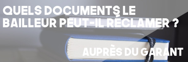 documents bailleur garant