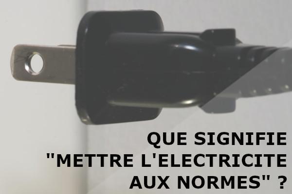 mettre électricité normes