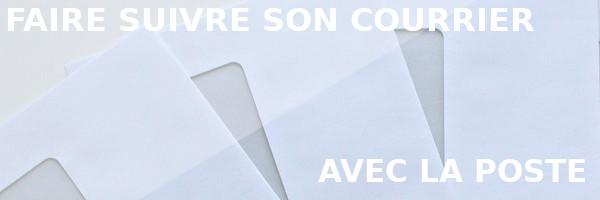 faire suivre son courrier La Poste