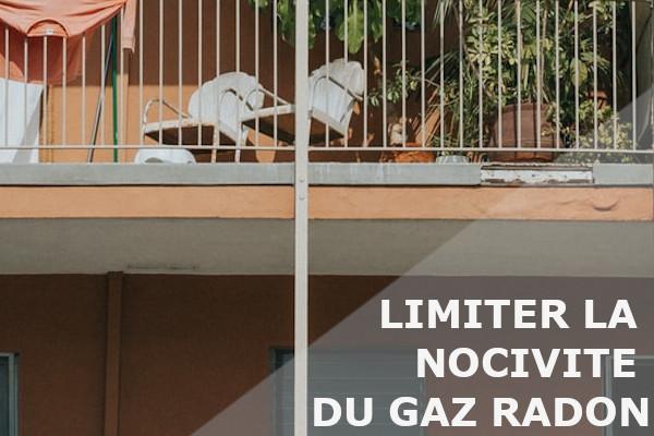 limiter nocivité gaz radon