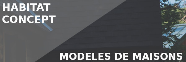 modèles maisons habitat concept