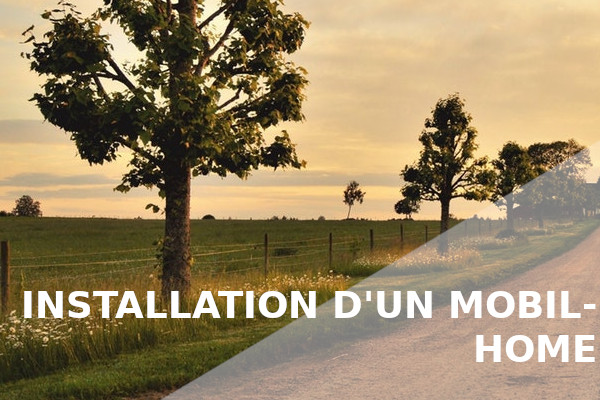 installation mobil-home