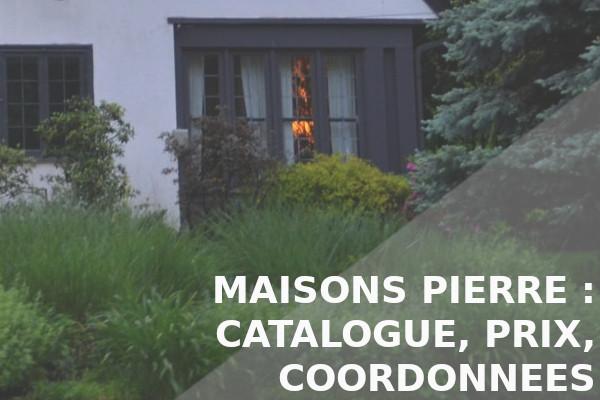 catalogue, prix, coordonnées maisons pierre