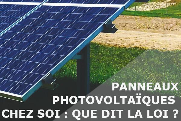 panneaux photovoltaiques loi