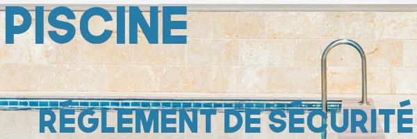 piscine règles sécurité