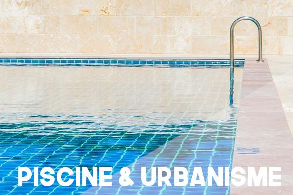 piscine urbanisme