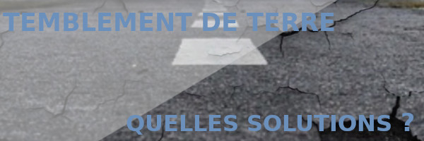 tremblement terre solutions