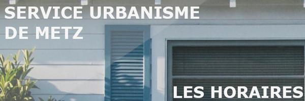 horaires urbanisme metz
